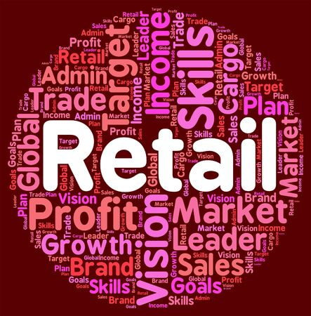 retail: Retail Word Representing Commerce Consumerism And Selling