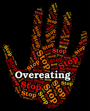 overeat: Stop Overeating Showing Too Much And Forbidden Stock Photo