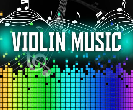 melodies: Violin Music Meaning String Instrument And Melodies