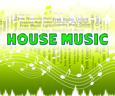 soundtrack: House Music Representing Sound Track And Harmony