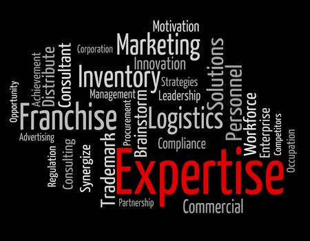 expertise: Expertise Word Indicating Wordclouds Experts And Wordcloud Stock Photo