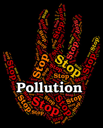 filthiness: Stop Pollution Showing Air Polution And Restriction Stock Photo
