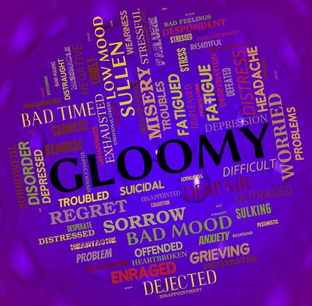 dejected: Gloomy Word Showing Despair Misery And Words