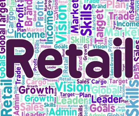 retailing: Retail Word Showing Retailing Text And Sales