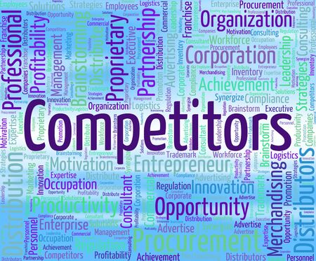 rival: Competitors Word Indicating Competing Opponents And Rival