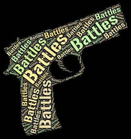 clash: Battles Word Meaning Fracas Clash And Hostilities