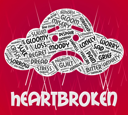 heartbroken: Heartbroken Word Representing Heavy Hearted And Downcast
