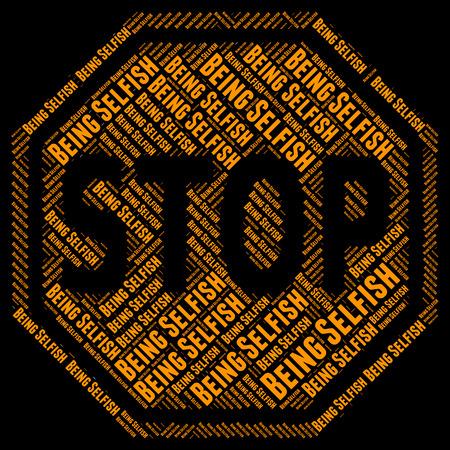 egoista: Dejar de ser ego�sta Indicando Mean eg�latra Y egotista
