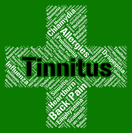 poor health: Tinnitus Word Indicating Poor Health And Loud