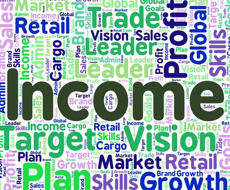 earns: Income Word Showing Earning Wages And Wordcloud