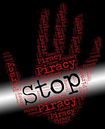 piracy: Stop Piracy Representing Copy Right And Prohibit Stock Photo