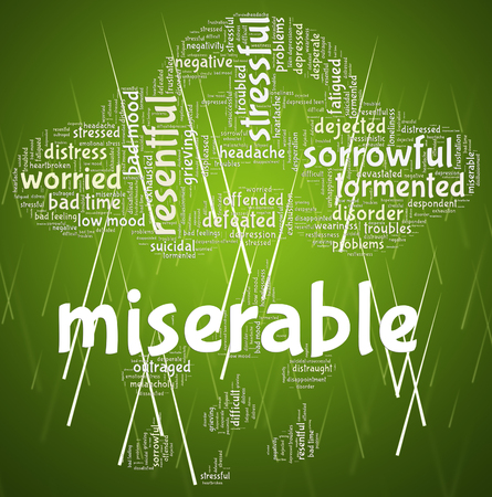 despairing: Miserable Word Showing Grief Stricken And Despairing