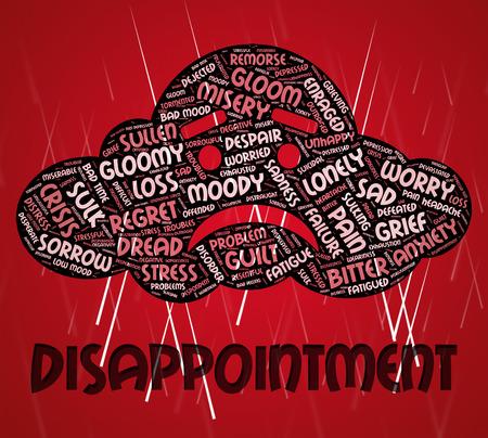 crestfallen: Decepci�n Palabra Significado abates y desilusionado