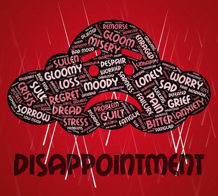 despondent: Disappointment Word Meaning Cast Down And Disillusioned