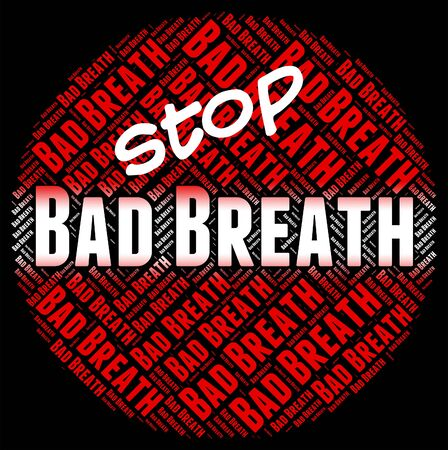 bad breath: Stop Bad Breath Showing Fetid Smelly And Unpleasant Stock Photo