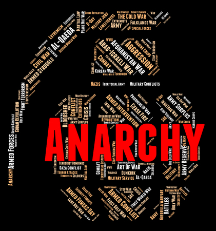 rebellion: Anarchy Word Showing Absence Of Government And Mayhem Rebellion Stock Photo