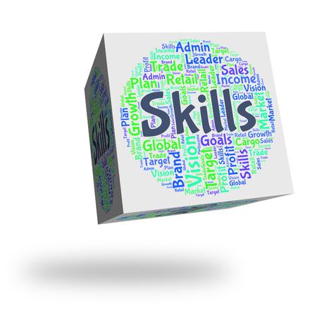 skilled: Skills Word Indicating Ability Skilled And Aptitude Stock Photo