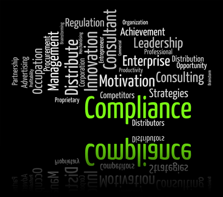 conform: Compliance Word Representing Agree To And Complying