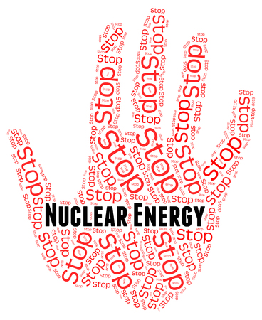 nucular: Stop Nuclear Energy Representing Power Source And Atomic Stock Photo