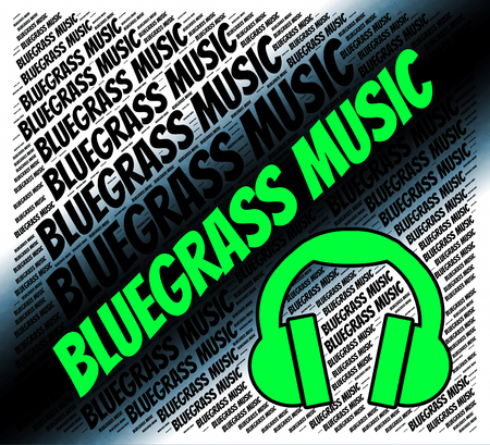 bluegrass: Bluegrass Music Representing Sound Track And Acoustic
