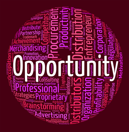 possibility: Opportunity Word Representing Opening Options And Possibility
