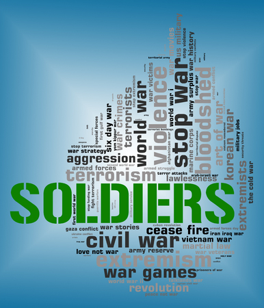 clashes: Soldiers Word Representing Comrade In Arms And Military Action Stock Photo