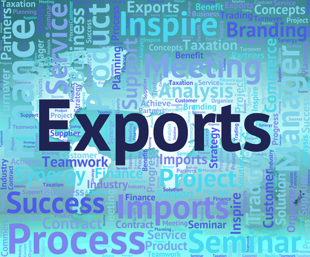 overseas: Exports Word Representing Sell Overseas And Exported Stock Photo