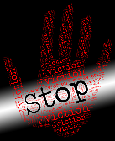 banish: Stop Eviction Representing Throwing Out And Banishment