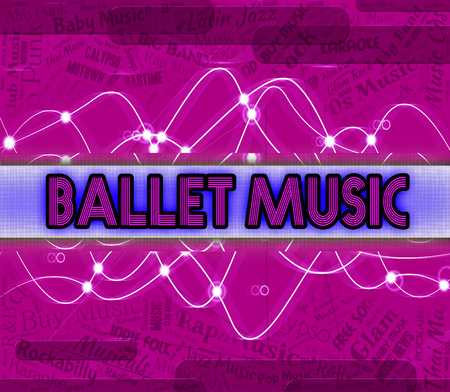 harmonies: Ballet Music Showing Prima Ballerina And Tune