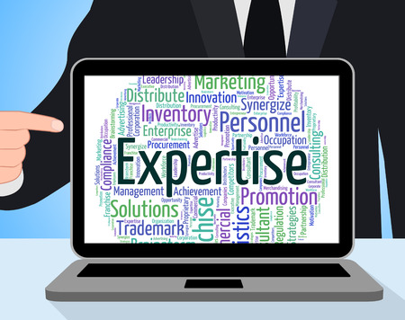expertise: Expertise Word Representing Wordcloud Excellence And Trained