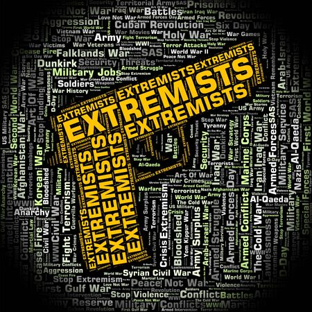 fanaticism: Extremists Word Indicating Dogmatism Words And Text Stock Photo