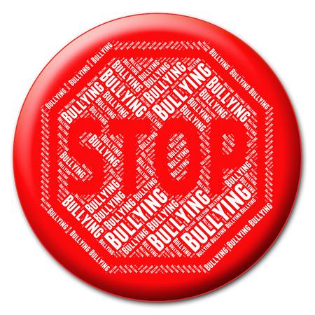 oppress: Stop Bullying Representing Warning Sign And No Stock Photo