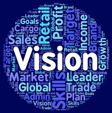 wordcloud: Vision Word Showing Goals Wordcloud And Plans Stock Photo