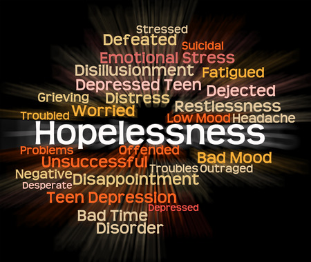 hopelessness: Hopelessness Word Representing In Despair And Disconsolate