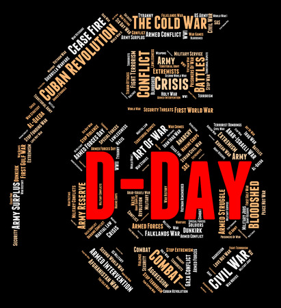 d: D Day Showing Operation Overlord And Wordcloud