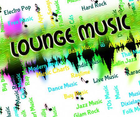 harmonies: Lounge Music Indicating Sound Track And Soundtrack Stock Photo