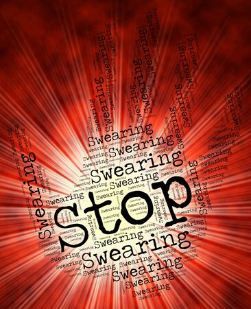 curse: Stop Swearing Representing Curse Word And Abuse