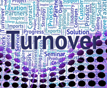 turnover: Turnover Word Indicating Gross Sales And Turnovers