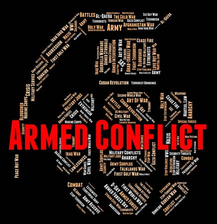 conflict: Armed Conflict Showing Arms Firearms And Guns