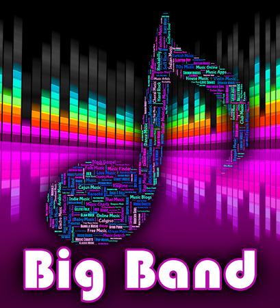 harmonies: Big Band Music Showing Sound Tracks And Jazz