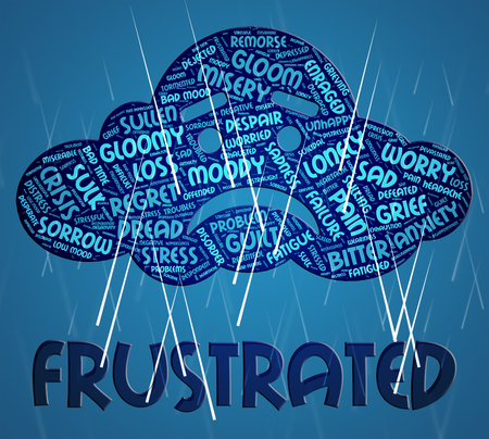 Frustrated Word Meaning Irritated Infuriate And Exasperate