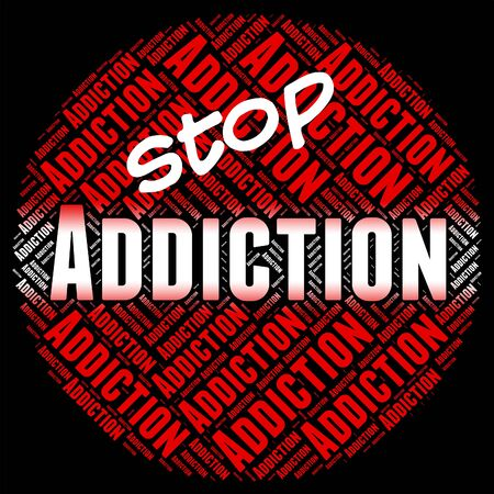 prohibido: Detener Adicción Representando Prohibida Prohibida Y Fijación