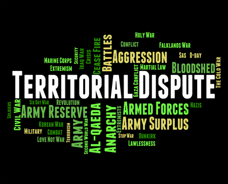 territorial: Territorial Dispute Showing Difference Of Opinion And Military Action