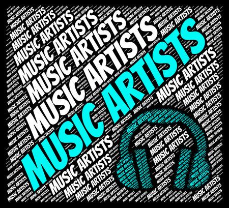 harmonies: Music Artists Showing Sound Tracks And Harmonies Stock Photo