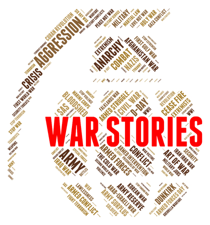 narratives: War Stories Showing Military Action And Chronicle