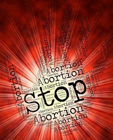 poronienie: Zatrzymaj Aborcja Reprezentowanie znaku ostrzegawczego oraz Poronienie