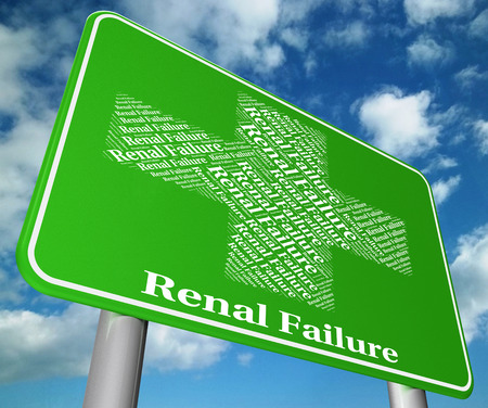 renal: Renal Failure Showing Lack Of Success And Acute Kidney Injury