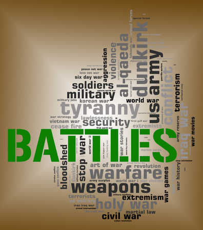 battles: Battles Word Representing Armed Conflict And Text