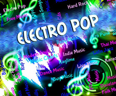 funk music: Electro Pop Representing Electronic Sounds And Tunes