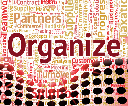 organizing: Organize Word Representing Words Organization And Organizing